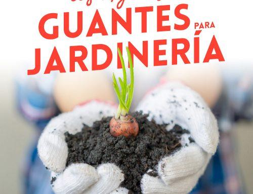Los mejores guantes para jardinería